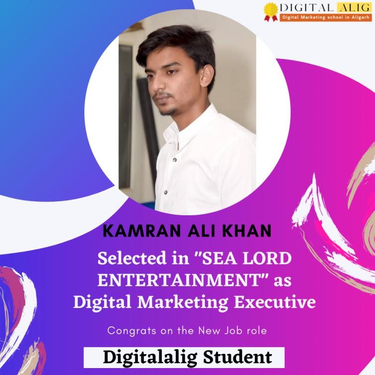 Kamran Ali Khan a Digitalalig Student placed in Sea Lord Entertainment