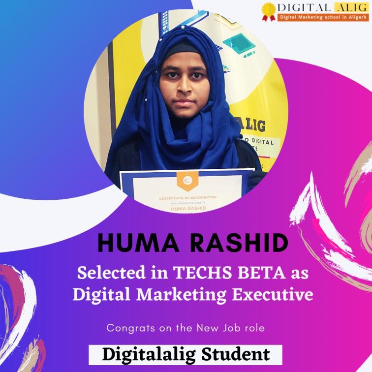 Huma Rashid a Digitalalig Student placed in techs Beta Aligarh