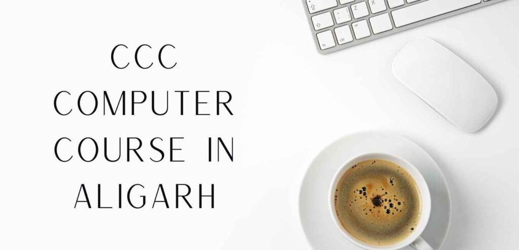 CCC Computer Course in Aligarh