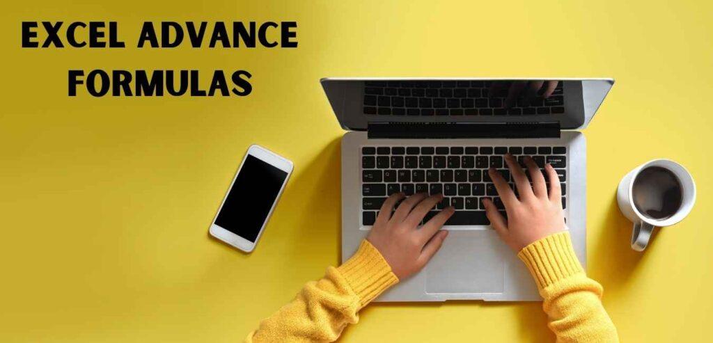 Excel Advance Formulas